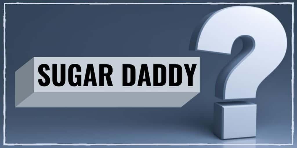 Sugar Daddy Ne Demek? Sugar Daddy Anlamı Nedir?